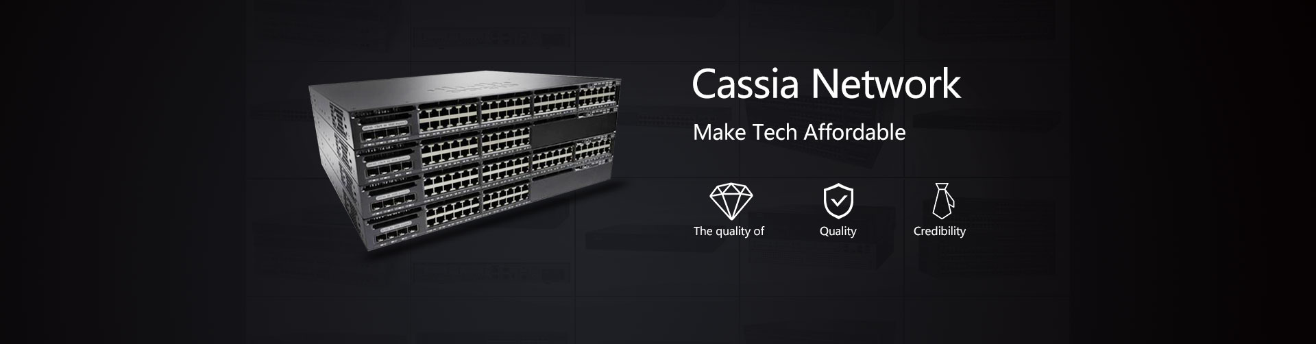 Reputable Cisco Distributor - Cassia Network. Cisco Router and Switch with Excellent Price.